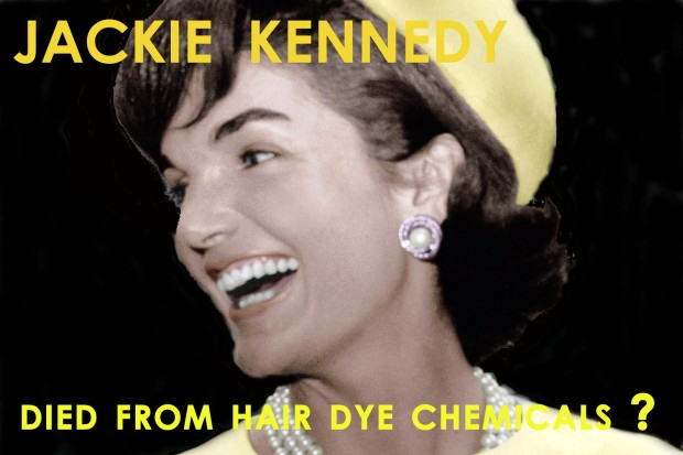 jackie kennedy died from hair dye chemicals