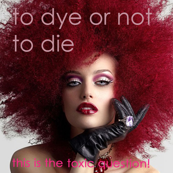 to dye or not to die