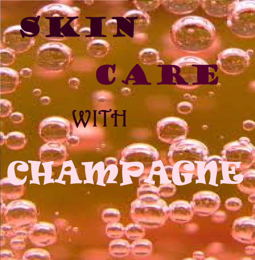 skin care with champagne