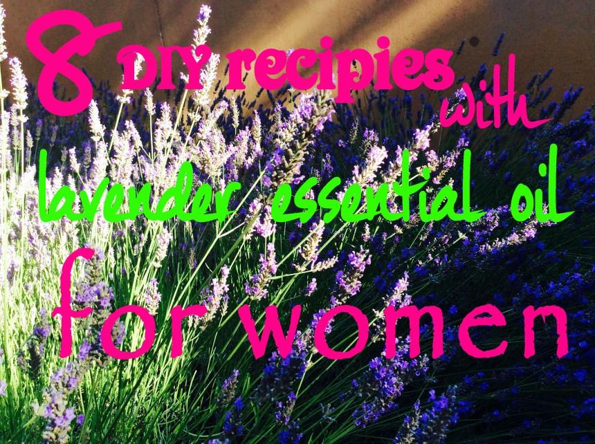 8 diy lavender recipes for women