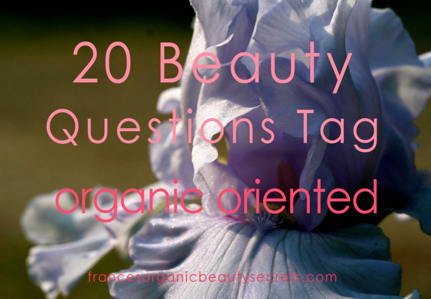 20 beauty questions tag organic